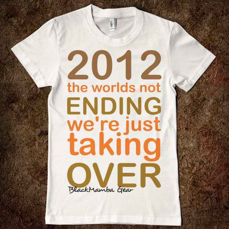 2012 World End T-Shirt