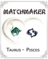 Taurus to Pisces Compatibility